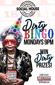 Dirty Bingo Mondays